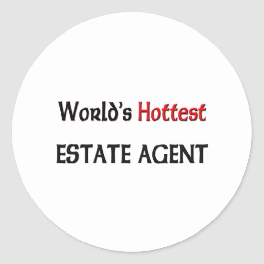 Worlds Hottest Estate Agent Classic Round Sticker