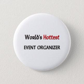 Worlds Hottest Event Organizer 2 Inch Round Button