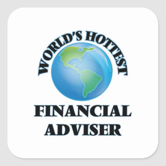 World's Hottest Financial Adviser Square Sticker