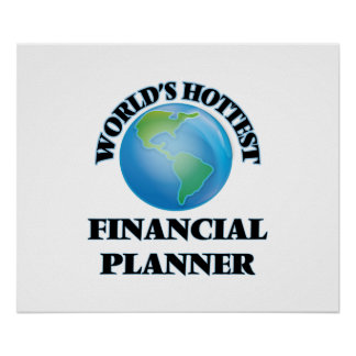 World's Hottest Financial Planner Print