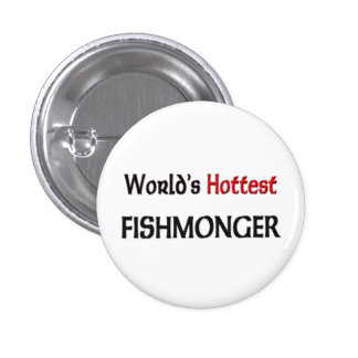 Worlds Hottest Fishmonger Pin