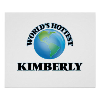 World's Hottest Kimberly Posters