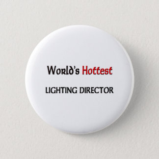 Worlds Hottest Lighting Director 2 Inch Round Button