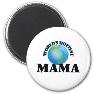 World's Hottest Mama Fridge Magnets