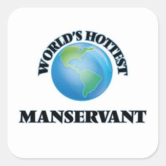 World's Hottest Manservant Square Sticker