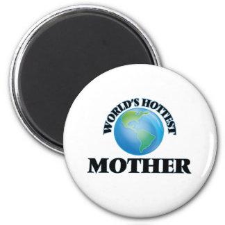 World's Hottest Mother 2 Inch Round Magnet