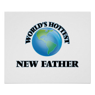 World's Hottest New Father Poster