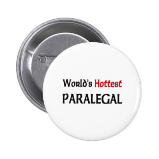 Worlds Hottest Paralegal Buttons