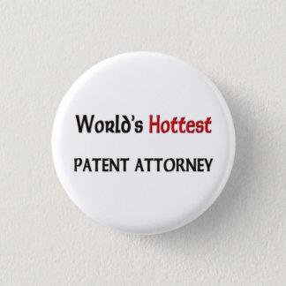 Worlds Hottest Patent Attorney 1 Inch Round Button