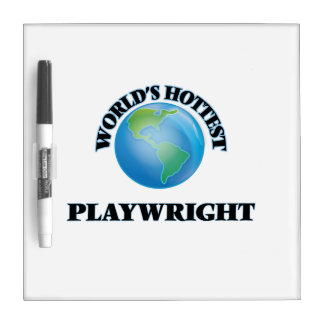 World's Hottest Playwright Dry-Erase Board