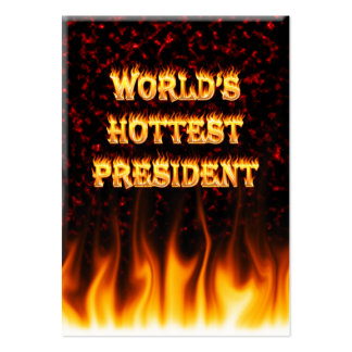 World's Hottest President fire and flames red marb Business Card