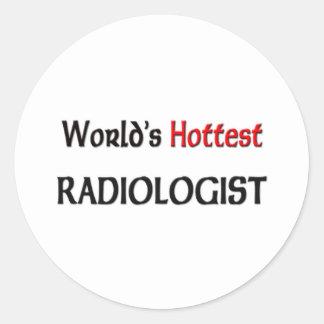 Worlds Hottest Radiologist Round Sticker