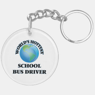 World's Hottest School Bus Driver Acrylic Key Chain