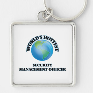 World's Hottest Security Management Officer Keychain