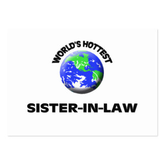 World's Hottest Sister-In-Law Business Card Templates