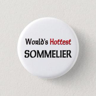 Worlds Hottest Sommelier 1 Inch Round Button