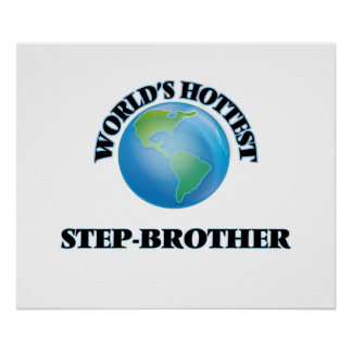 World's Hottest Step-Brother Print