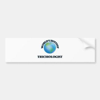 World's Hottest Trichologist Bumper Sticker