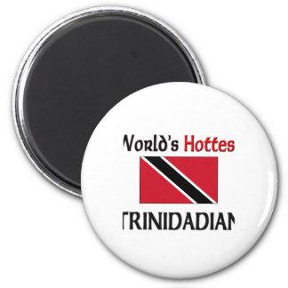 World's Hottest Trinidadian 2 Inch Round Magnet