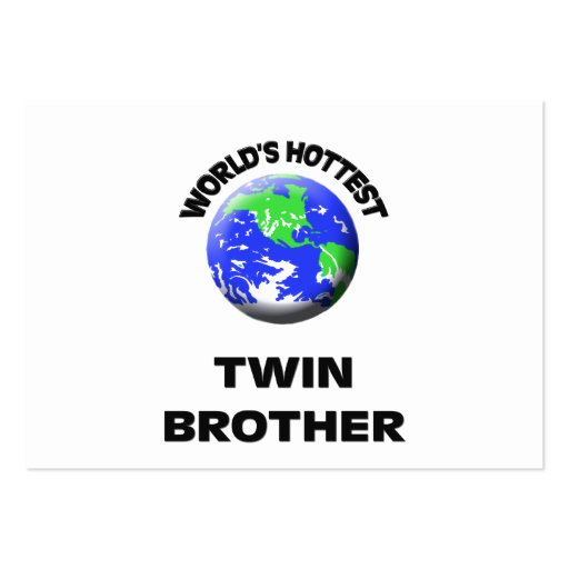 World's Hottest Twin Brother Business Card