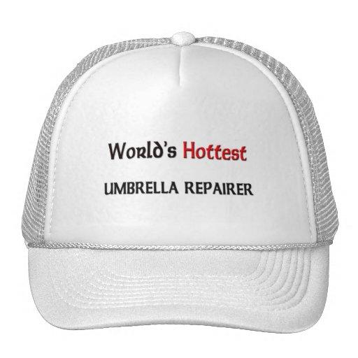 World's Hottest Umbrella Repairer Trucker Hats
