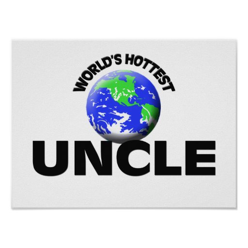 World's Hottest Uncle Poster
