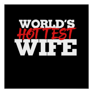World's Hottest Wife Perfect Poster