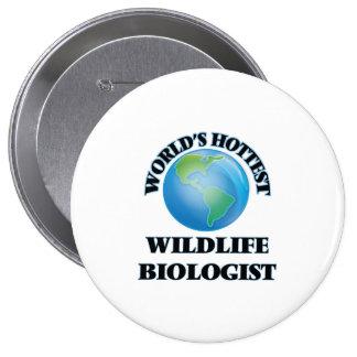 World's Hottest Wildlife Biologist Button