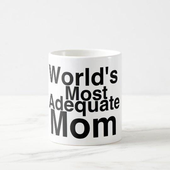 World's Most Adequate Mom Coffee Mug