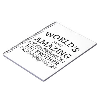 World's most amazing big brother notebooks
