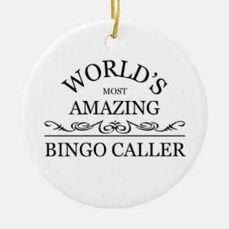 World's most amazing Bingo Caller Ceramic Ornament