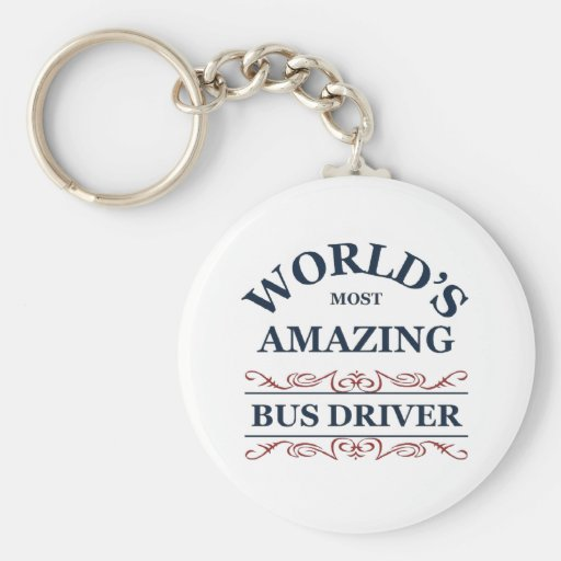World's most amazing Bus Driver Key Chains