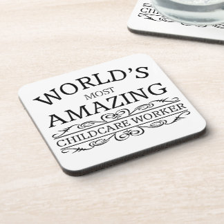 World's most amazing childcare worker drink coasters