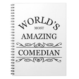World's most amazing Comedian Notebooks