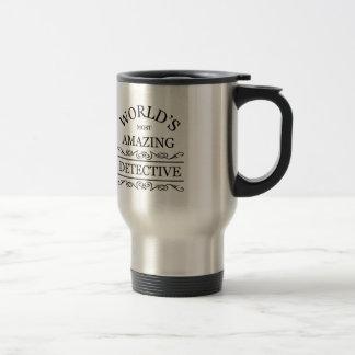 World's most amazing Detective Travel Mug