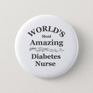 World's most amazing Diabetes Nurse 2 Inch Round Button