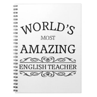 World's most amazing english teacher notebook