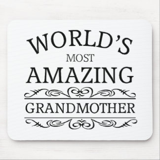 World's most amazing Grandmother Mouse Pad