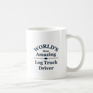 World's most Amazing log truck driver Coffee Mug
