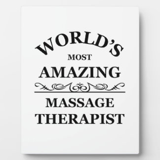 World's most amazing Massage Therapist Plaque