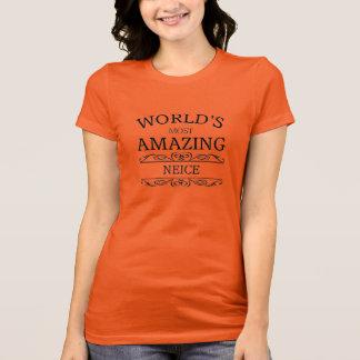 World's most amazing  Neice T-Shirt