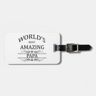 World's Most Amazing Papa Luggage Tag