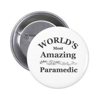 World's most Amazing Paramedic 2 Inch Round Button