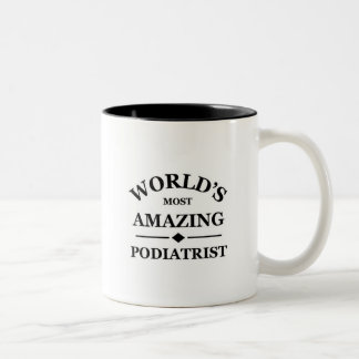 World's most amazing Podiatrist Two-Tone Coffee Mug