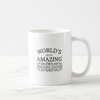 World's most amazing preschool teacher basic white mug