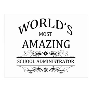 World's Most Amazing School Administrator Postcard