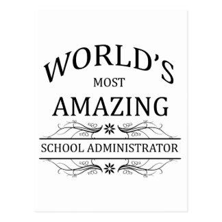 World's Most Amazing School Administrator Postcard