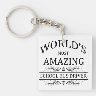 World's Most Amazing School Bus Driver Keychain