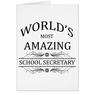World's Most Amazing School Secretary Greeting Card