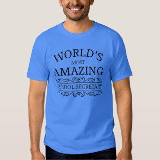 World's most amazing school secretary tshirts
